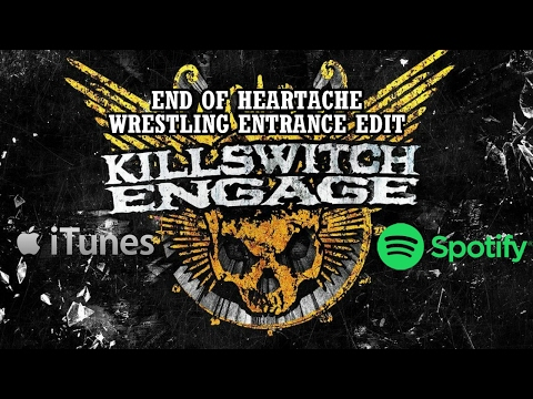 Killswitch Engage  End of Heartache Wrestling Entrance EDIT