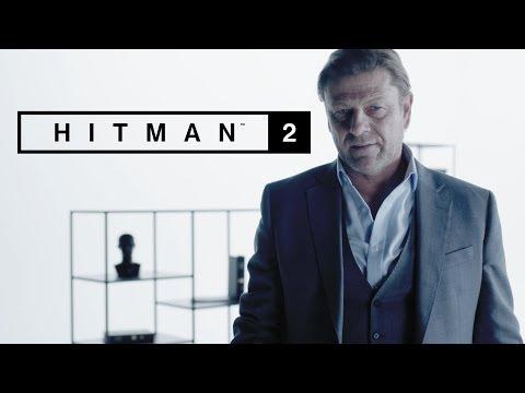 HITMAN 2 – Sean Bean Elusive Target 1 Reveal