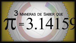 3 Maneras de Saber que π = 3.14159...