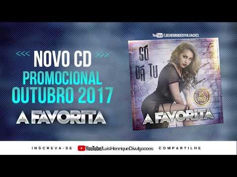 BANDA A FAVORITA - CD OUTUBRO - PROMOCIONAL AO VIVO 2017 - REPERTORIO NOVO #BREGAEXCLUSIVE