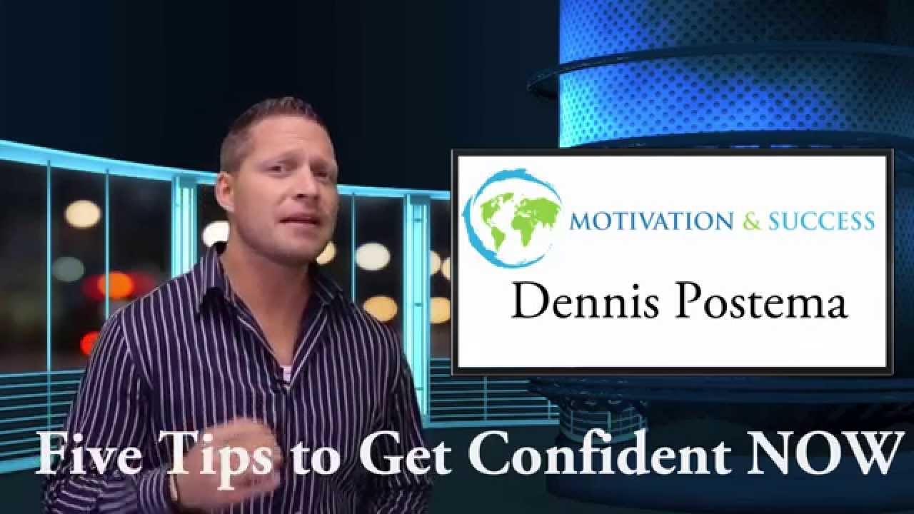5 Tips to Get Confident Now