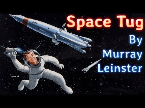 Space Tug by Murray Leinster, read by Mark Nelson, complete unabridged audiobook