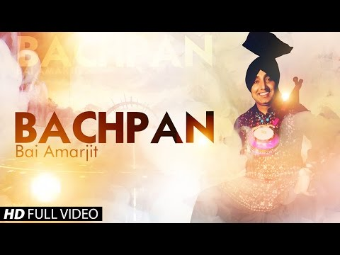 New Punjabi Songs 2014 | Bachpan | Bai Amarjit | Latest Punjabi Songs 2014