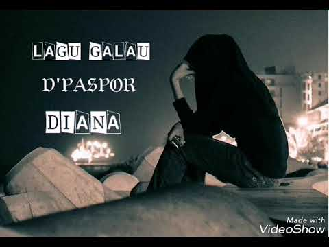 D'Paspor - Diana (official Lirik )