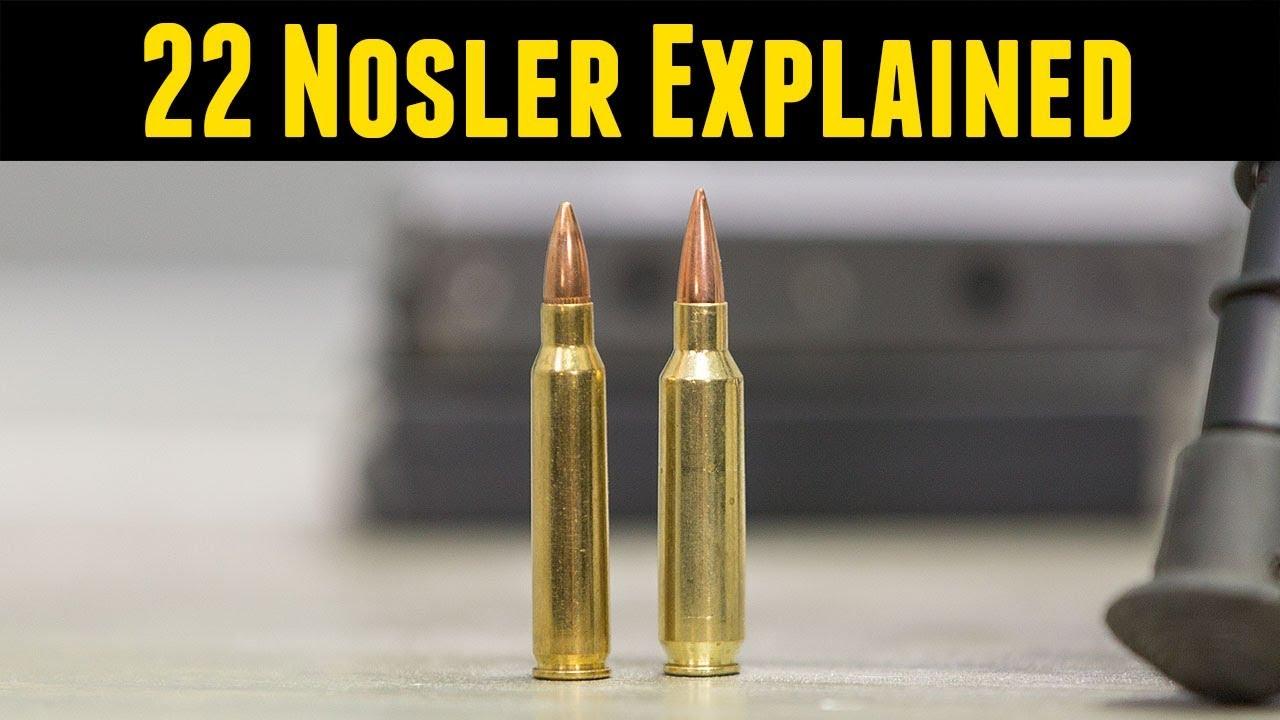 22 Nosler Overview: Cartridge, Ballistics, AR-15 Conversion