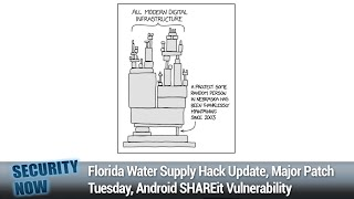 C.O.M.B. - Florida Water Supply Hack Update, Major Patch Tuesday, Android SHAREit Vulnerability