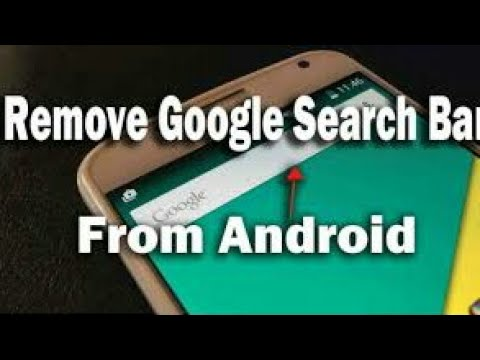 How To Remove Google Search Bar From Home Screen 2017
