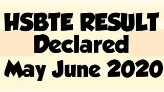 HSBTE Result declared of May June 2020 ||