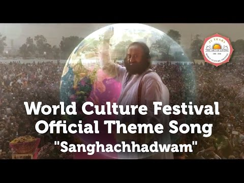World Culture Festival Official Theme Song -