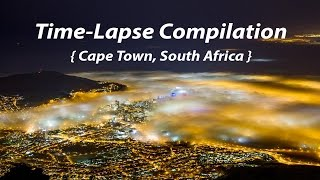 Cape Town Time-Lapse Compilation { Sunrise, Sunset, Low Clouds }