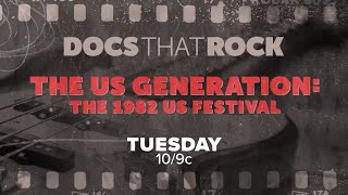 Docs That Rock: The US Generation: The 1982 US Festival | Tuesday 10/9c