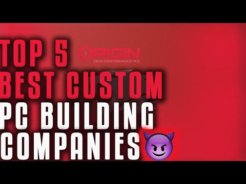 Top 5 Best Custom PC Building Companies