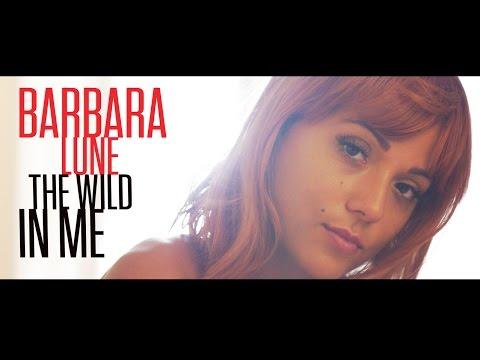 Barbara Lune  The wild in me  Officiel