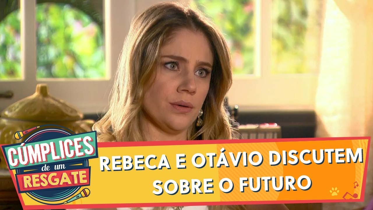 Rebeca e Otávio discutem sobre o futuro | Cúmplices de Um Resgate (19/12/19)