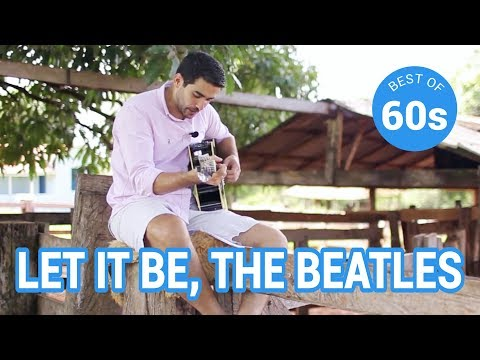 2- Let it be, The Beatles (best of 60's)