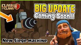 NEW UPDATE : New Siege Machine Is Coming | Drill Machine | COC New Update 2018 (HINDI)