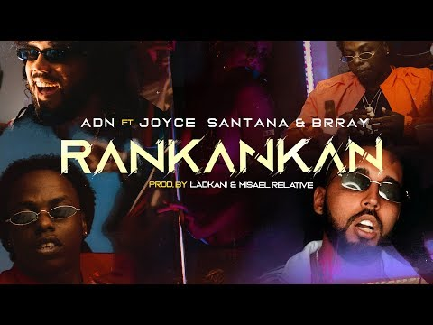 ADN - Rankankan Feat. Brray & Joyce Santana ( Video Oficial )