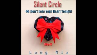 Silent Circle - Oh Don