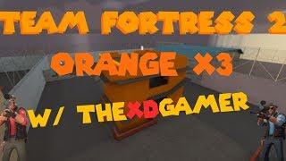 TF2 - Rozwałka na Orange /w Thexdgamer