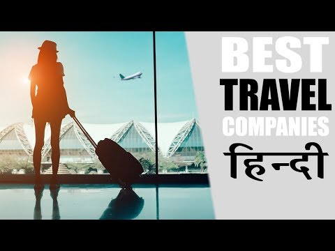 9 Best Travel Companies In India 2018
