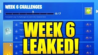 FORTNITE SEASON 7 WEEK 6 CHALLENGES LEAKED! WEEK 6 ALL CHALLENGES EASY GUIDE SEASON 7 CHALLENGES!