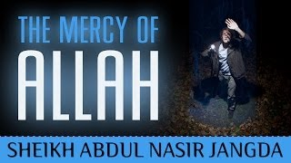 The Mercy Of Allah ᴴᴰ ┇ Amazing Reminder ┇ by Sheikh Abdul Nasir Jangda ┇ TDR Production ┇
