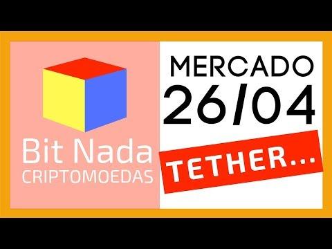 Mercado de Cripto! 26/04 TETHER E BITFINEX FRAUDANDO O MERCADO? / 100% Groselha
