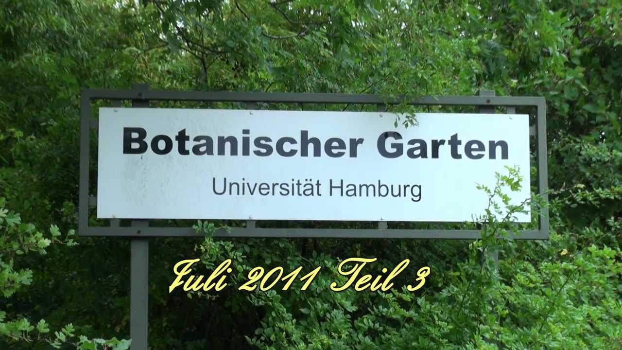 botanischer garten teil 3 4 hamburg juli 2011 youtube. Black Bedroom Furniture Sets. Home Design Ideas