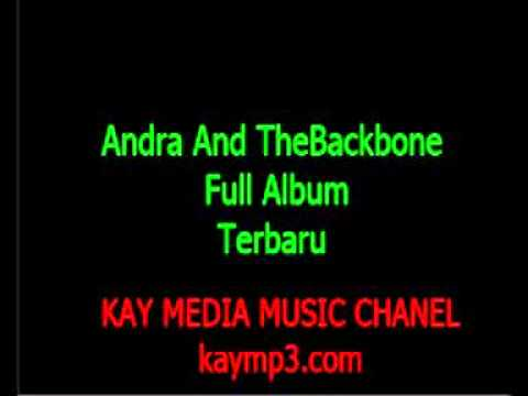 Andra And The BackBone Full Album Terbaru Full