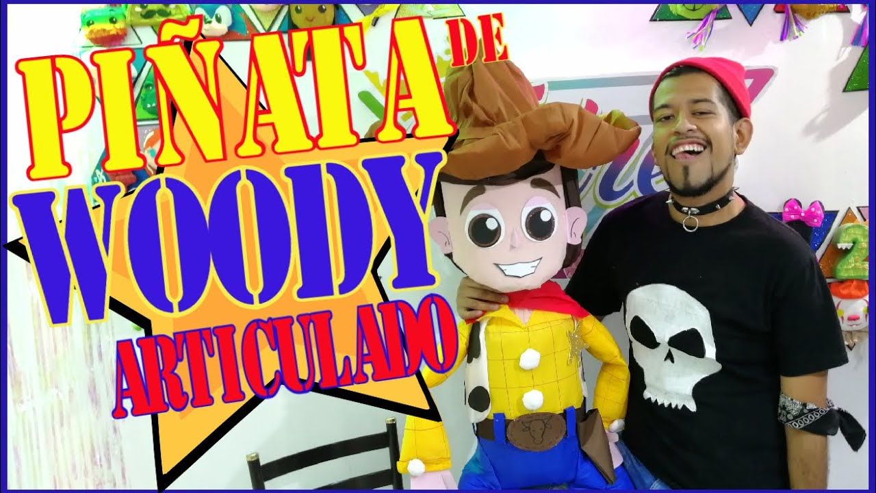 Como Hacer una Piñata de WOODY ARTICULADO DIY ( TOY STORY) / EDREI POP
