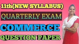 11th Quarterly Exam 2019-2020 Commerce question paper
