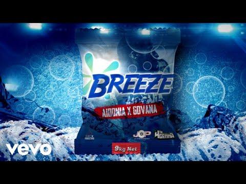 Aidonia x Govana - Breeze (audio)