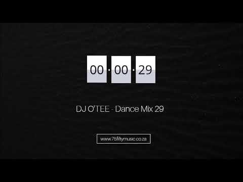 DJ O'TEE   Dance Mix 29