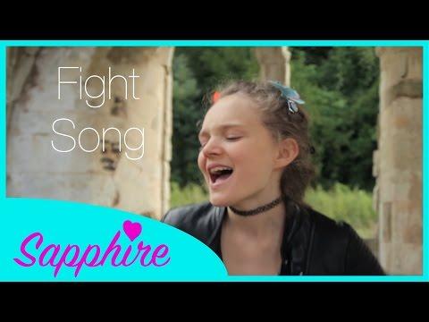 Rachel Platten  Fight Song    12 year old Sapphire