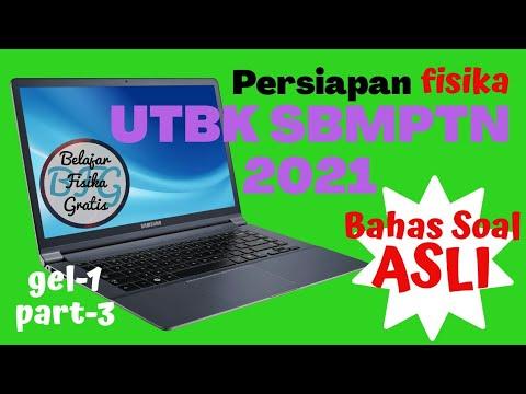 Persiapan UTBK SBMPTN 2021 FISIKA (Bahas Soal Asli) Part 3 ...
