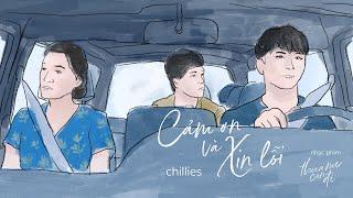 [OST Thưa Mẹ Con Đi / Goodbye Mother] Cảm Ơn Và Xin Lỗi - Chillies