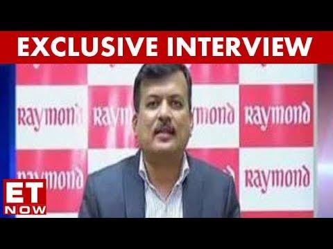 Giriraj Bagri, President & Group CEO - FMCG, Raymond Ltd | ET NOW Exclusive