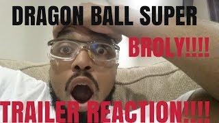 dragon ball super broly trailer reaction