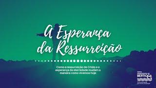 Culto Dominical | 31/01/2021 | A Esperança da Ressurreição