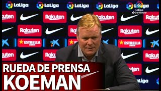 BARCELONA 1 - REAL MADRID 2 | Rueda de prensa de Ronald Koeman | Diario As