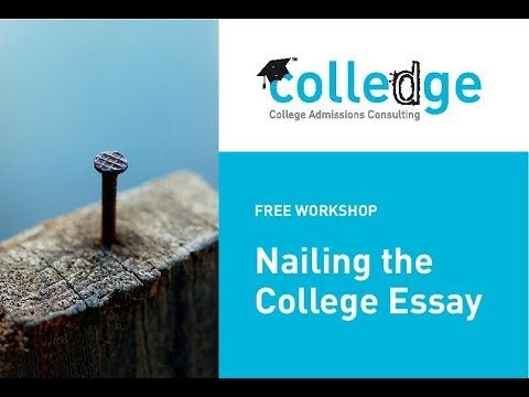 Free Public Workshop: Nailing the College Essay