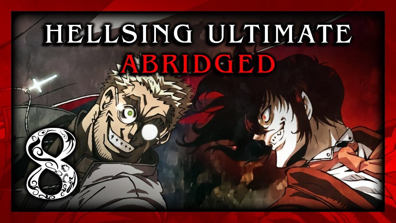 hellsing-ultimate-abridged-episode-08-team-four-star