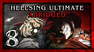Video Hellsing Ultimate Abridged Episode 08 - Team Four Star download MP3, 3GP, MP4, WEBM, AVI, FLV November 2017