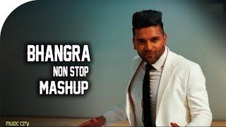 Non Stop Bhangra Remix Mashup Songs 2018 | Punjabi Remix Songs | Punjabi Mashup 2018 - Stafaband