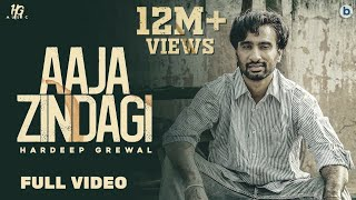 Download Aaja Zindagi : Hardeep Grewal (Official Video) | Yeah Proof | Latest Punjabi Songs 2020