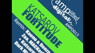 Katsarov Fortitude (MACKerMD Remix)