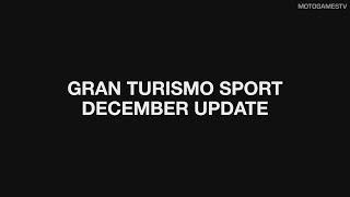 Gran Turismo Sport - Patch 1.31 (December Update) Trailer