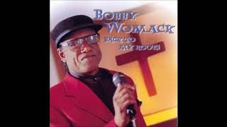 """Where There's A Will There's A Way - Bobby Womack, """"Back To My Roots"""""""