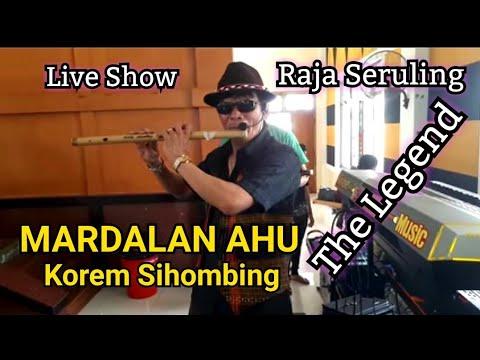 """LIVE SHOW"" MARDALAN AHU Sruling By: Korem Sihombing"