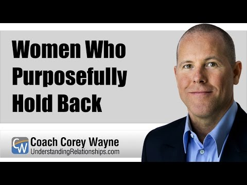 Women Who Purposefully Hold Back